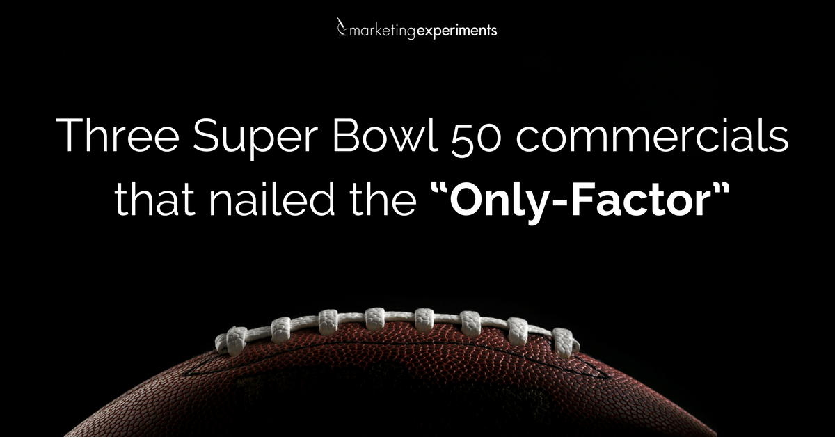 "Three-Super-Bowl-commercials-that-nailed-the-""Only-Factor""-FB"