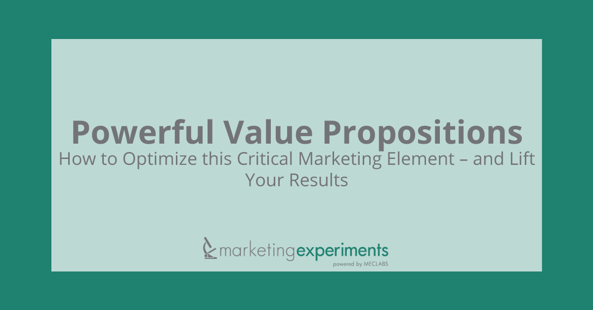 d26815fce4d3 Powerful Value Propositions  How to Optimize this Critical Marketing  Element – and Lift Your Results